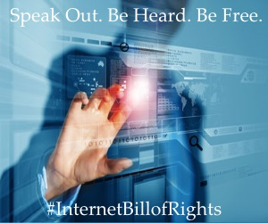 #INTERNETBILLOFRIGHTS
